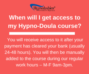 Access to Hypno-Doula Course